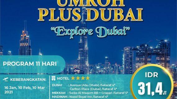 Paket Umroh Plus Dubai 2021 Sensasi Terindah